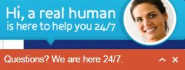Real humans here to help you 24/7.